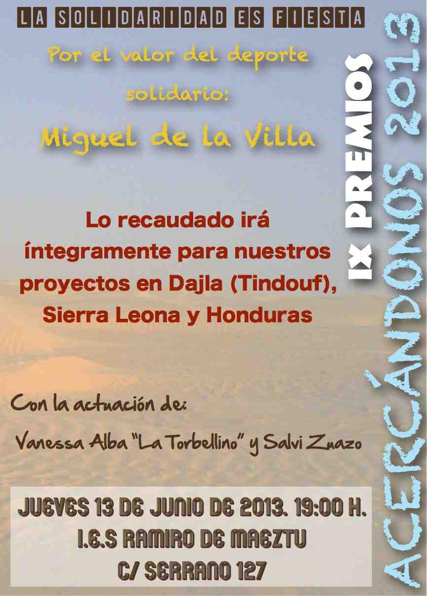 Premio Acercándonos 2013: Miguel de la Villa. Fiesta  el día 13 de junio