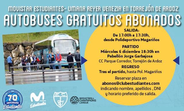 Autobuses a Torrejón partido Movistar Estudiantes- Umana Reyer Venezia miércoles 6 diciembre