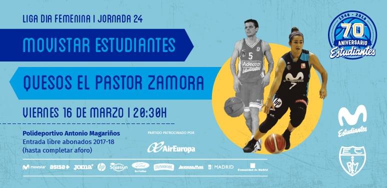 Liga Día. Movistar Estudiantes- Quesos El Pastor Zamora. Viernes 16 de marzo, 20:30h.