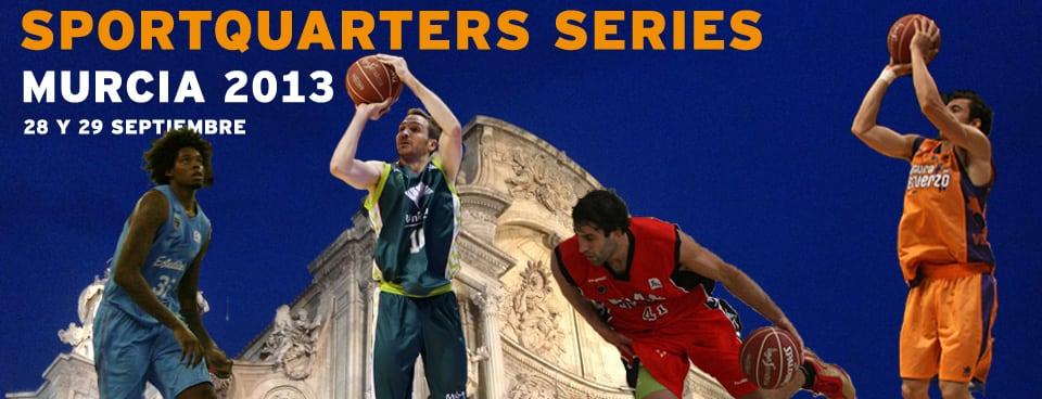 Torneo Sporquarters Murcia: sábado 28, 18:30h contra UCAM Murcia, domingo 29, 11:00h vs Valencia Basket