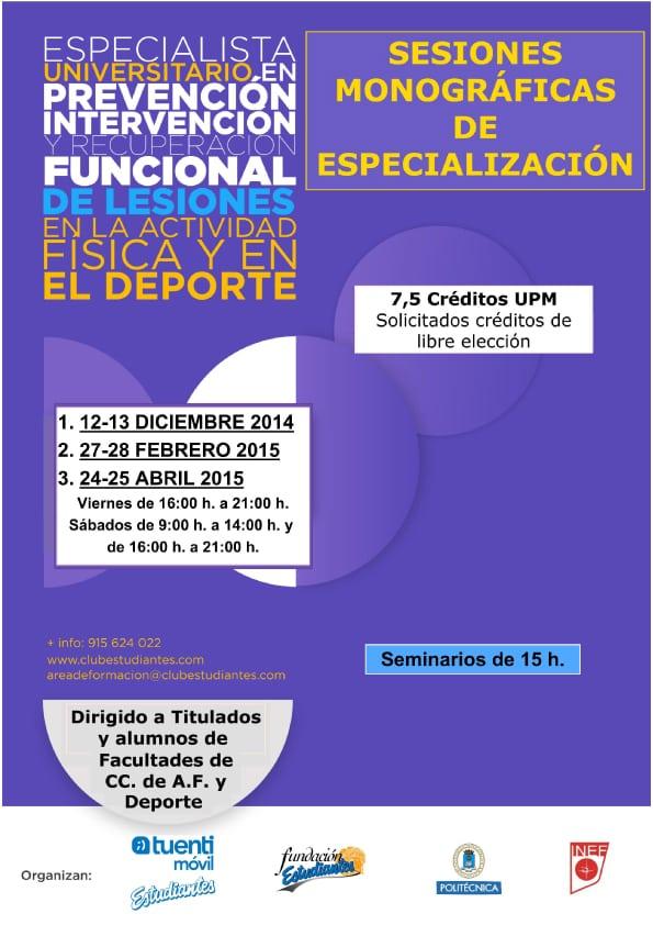 Sesiones monográficas del VI Curso de Especialista en Lesiones