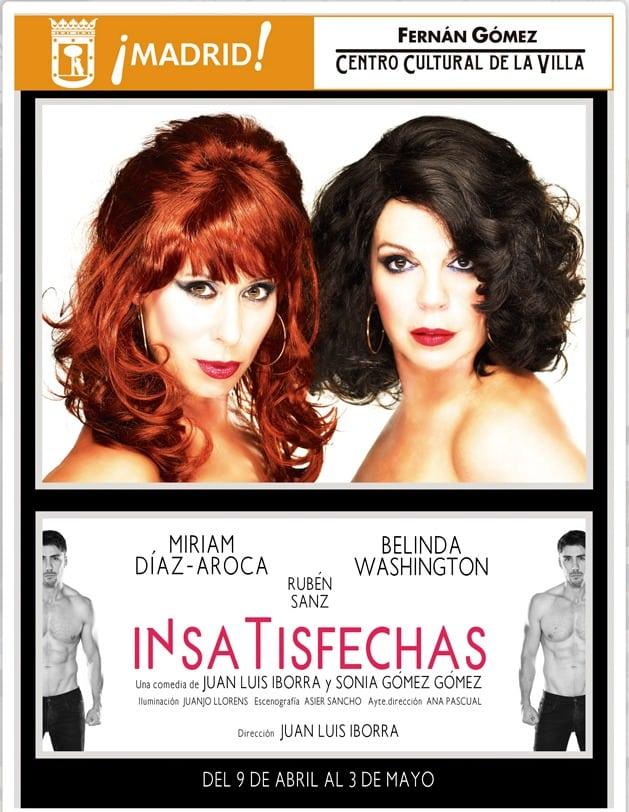 """15% en """"Insatisfechas"""" en el Teatro Fernán Gómez con tu abono"""