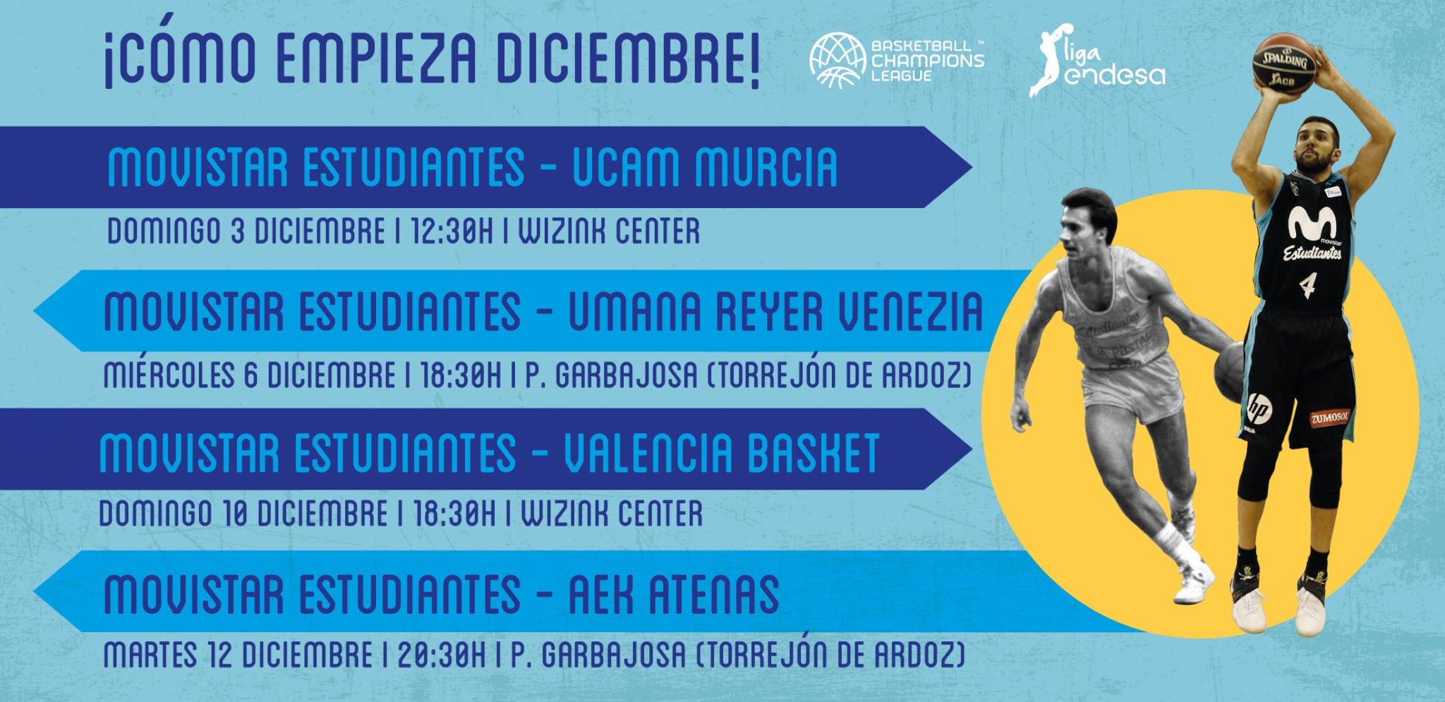 8 partidos , entre Liga Endesa, Champions y Liga Día, como locales en diciembre