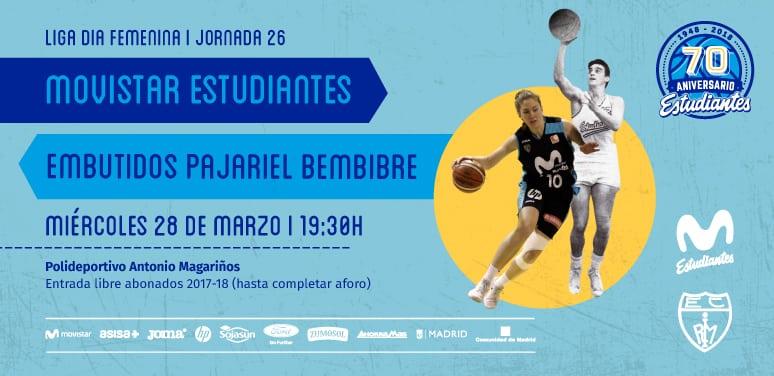 Último partido Liga Día, miércoles 28, 19:30h:  Movistar Estudiantes- Embutidos Pajariel Bembibre,