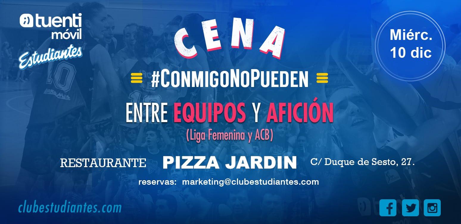 Cena equipos ACB y LF2 + afición. #ConmigoNoPueden. CAMBIO FECHA: miércoles 10 diciembre en Pizza Jardín