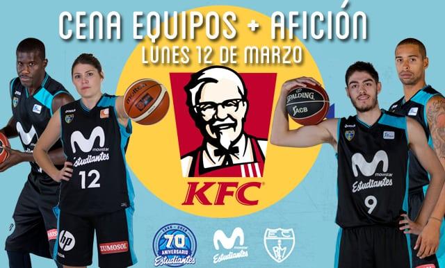 VI Cena Equipos + Afición de Movistar Estudiantes. Lunes 12 de marzo, KFC Gran Vía ¡Inscríbete!
