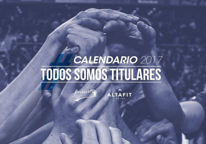 Presentado el Calendario Solidario 2017 de Fundación Estudiantes: TODOS SOMOS TITULARES