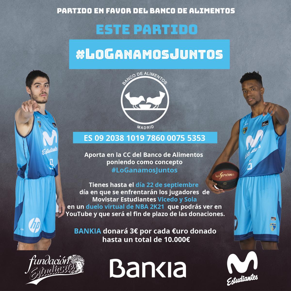 Bankia y Fundacion Estudiantes recaudan fondos en favor del Banco de Alimentos con un partido de baloncesto virtual